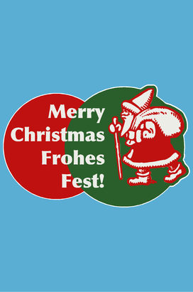 Merry Christmas – Frohes Fest!
